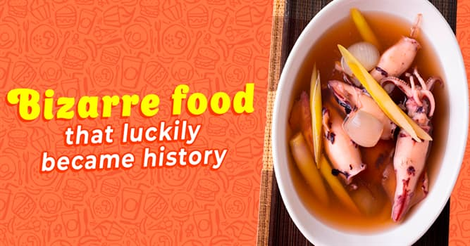 Culture Story: 5 weird foods through history