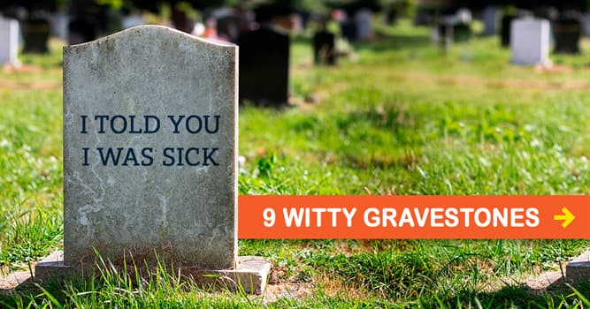 Society Story: 9 gravestones by people whose sense of humor is immortal