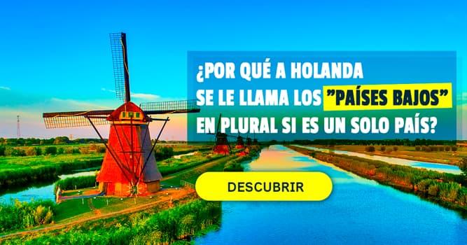 """Geografía Historia: ¿Por qué a Holanda se le llama los """"Países Bajos"""" en plural si es un solo país?"""