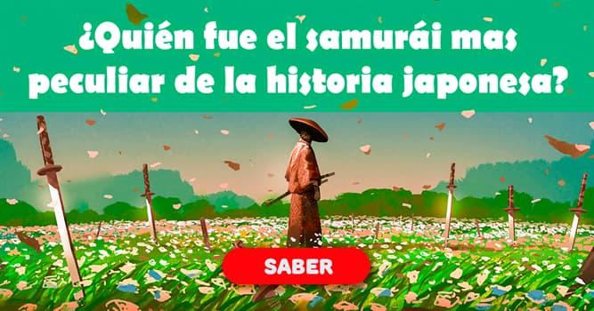 Historia Historia: ¿Quién fue el samurái mas peculiar de la historia japonesa?