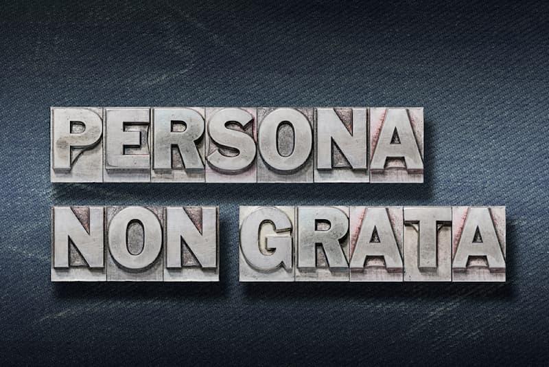 """Culture Story: #1 Persona non grata or """"non-pleasing person"""""""