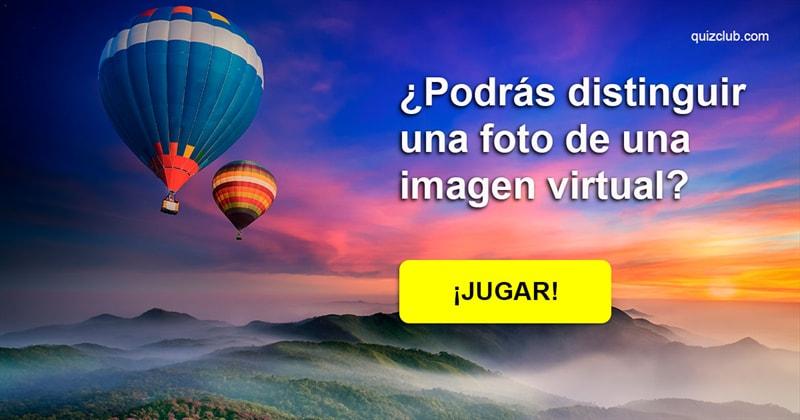 Coeficiente intelectual Quiz Test: ¿Podrás distinguir una foto de una imagen virtual?