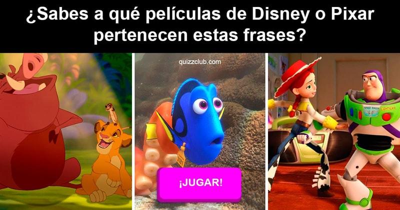 Películas Quiz Test: ¿Sabes a qué películas de Disney o Pixar pertenecen estas frases?
