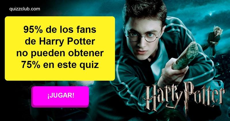 Películas Quiz Test: 95% de los fans de Harry Potter no pueden obtener 75% en este quiz
