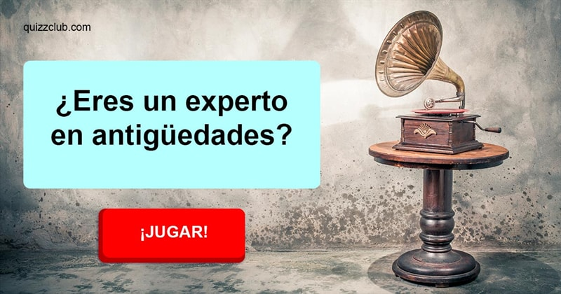 Cultura Quiz Test: ¿Eres un experto en antigüedades?