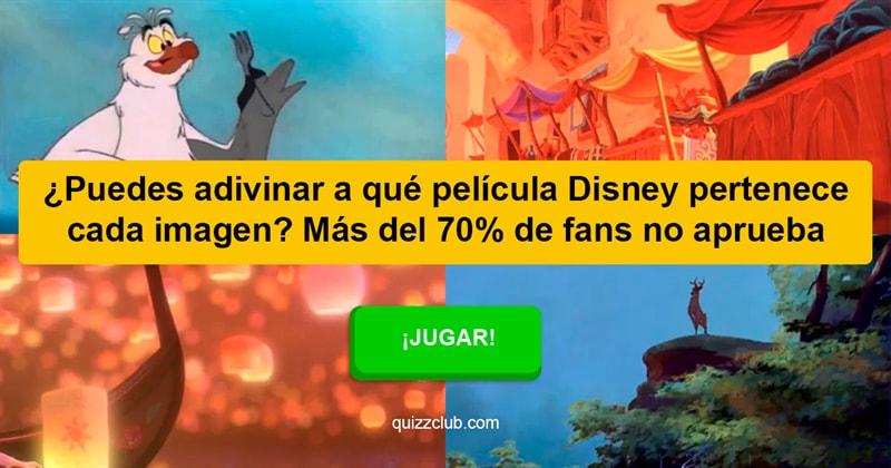 Películas Quiz Test: ¿Puedes adivinar a qué película Disney pertenece cada imagen? Más del 70% de fans no aprueba