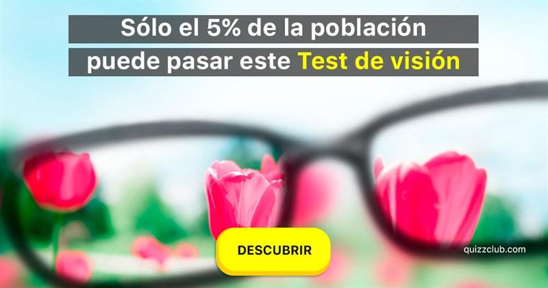 Сiencia Quiz Test: Sólo el 5% de la población puede pasar este Test de visión