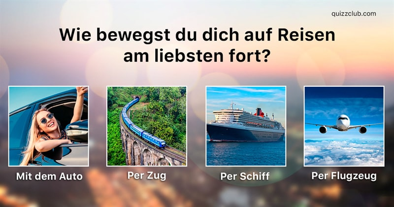 Geographie Quiz-Test: Was für ein Reisetyp bist du?