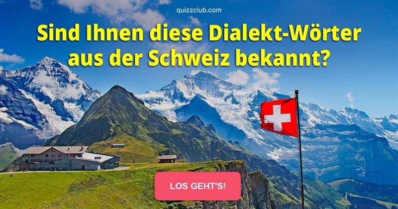 Kultur Quiz-Test: 13 Schweizerdeutsch-Knacknüsse