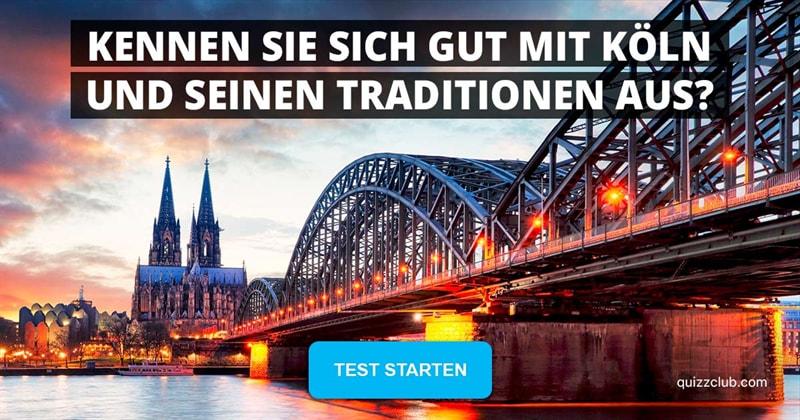 Geographie Quiz-Test: Köln – Wie gut kennen Sie die Stadt?