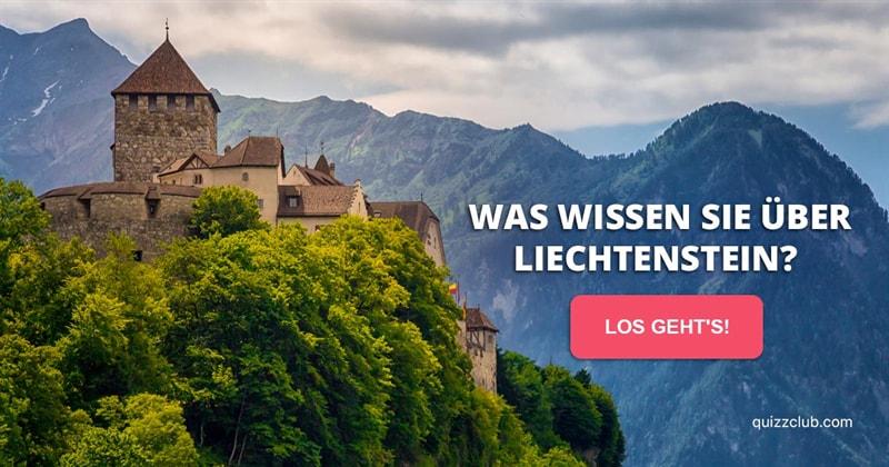 Geographie Quiz-Test: Liechtenstein-Quiz