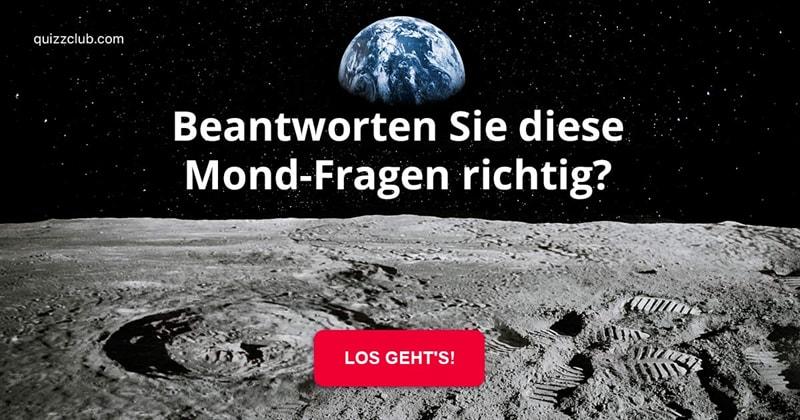 Wissenschaft Quiz-Test: Das Mond-Quiz