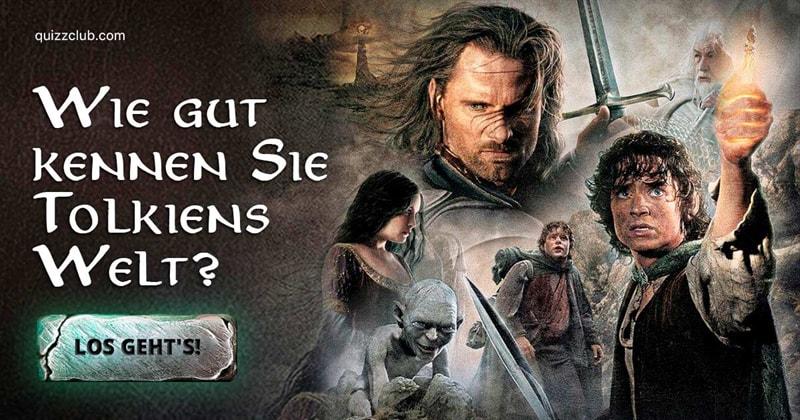 Film & Fernsehen Quiz-Test: Der Herr der Ringe-Quiz
