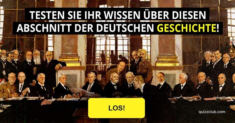 Geschichte Quiz-Test: Was wissen Sie über die Weimarer Republik?