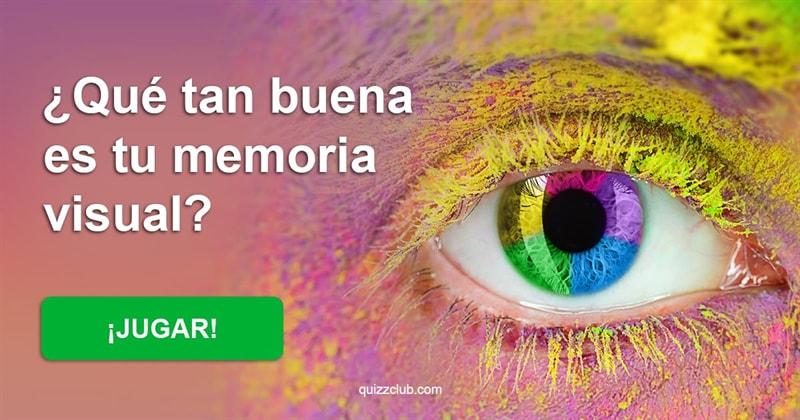 Coeficiente intelectual Quiz Test: ¿Qué tan buena es tu memoria visual?