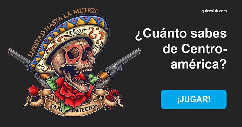 Geografía Quiz Test: ¿Cuánto sabes de Centroamérica?