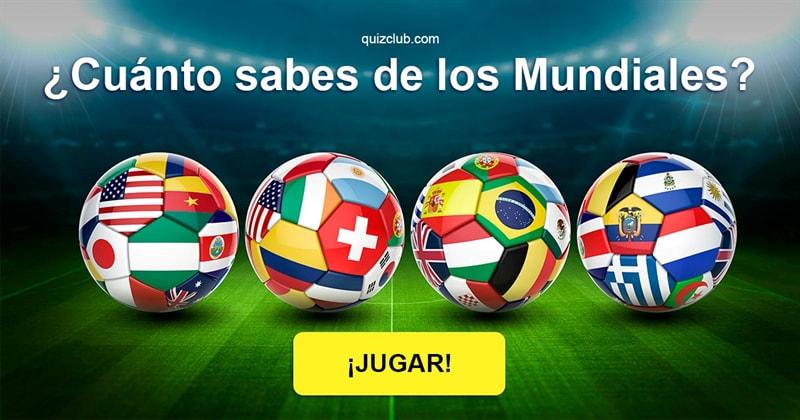 Cultura Quiz Test: ¿Cuánto sabes de los Mundiales?