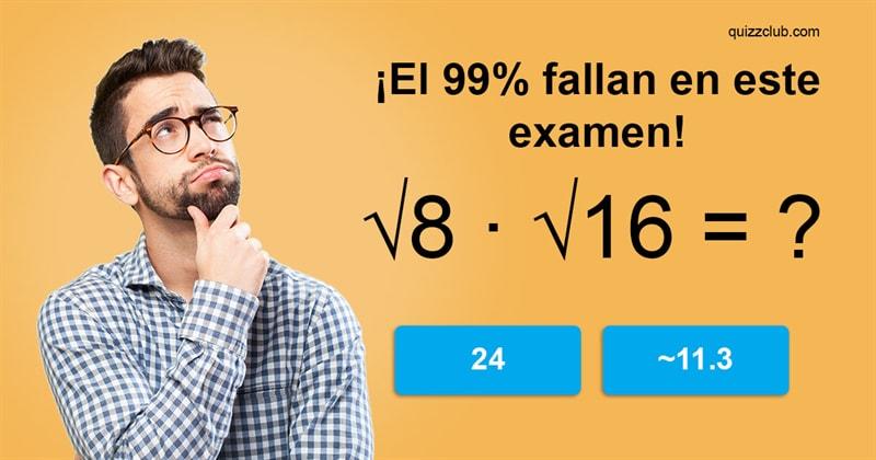Сiencia Quiz Test: ¡El 99% de los estudiantes de Universidad fallan en este examen de matemáticas!