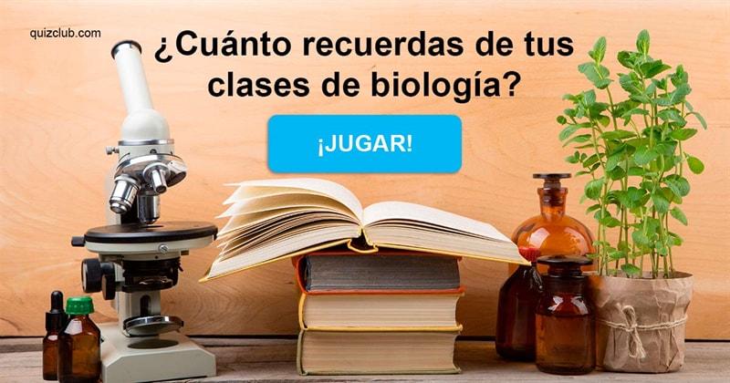Сiencia Quiz Test: ¿Cuánto recuerdas de tus clases de biología?