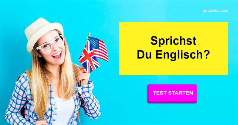 Sprache Quiz-Test: Wie gut ist dein Englisch?