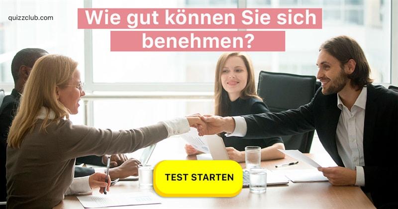 Gesellschaft Quiz-Test: Knigge-Quiz