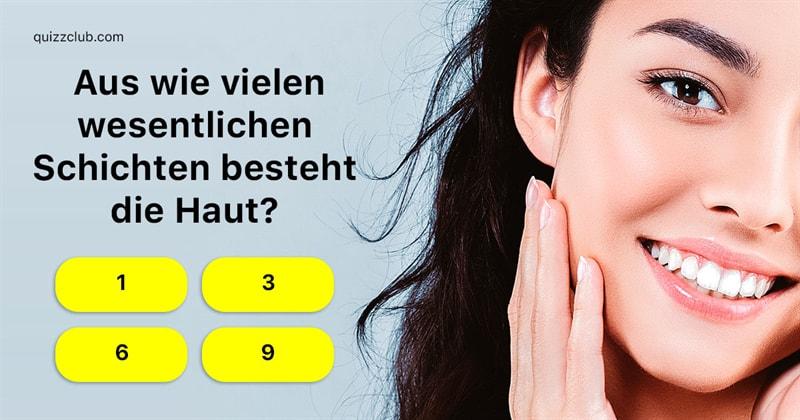 Wissenschaft Quiz-Test: Medizin-Quiz: Haut