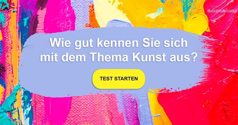 Kultur Quiz-Test: Kunst-Quiz