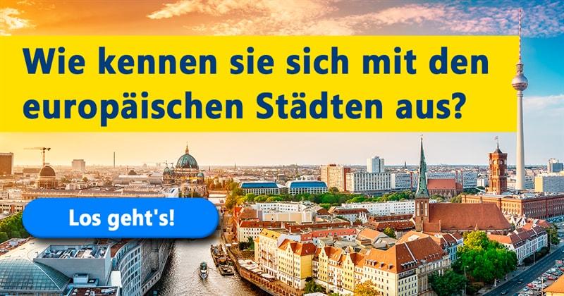 Geographie Quiz-Test: Welche europäische Stadt ist größer?