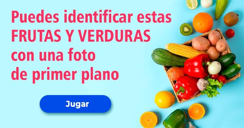 Comida Quiz Test: Eres capaz de identificar estas frutas y verduras con solo una foto de primer plano