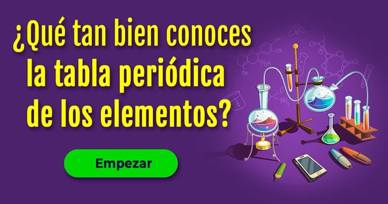 Сiencia Quiz Test: ¿Qué tan bien conoces la tabla periódica de los elementos?