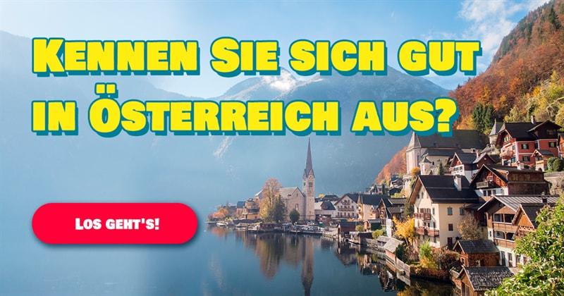 Geographie Quiz-Test: Wie gut kennen Sie Österreich?