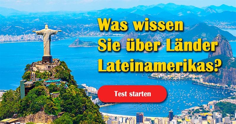 Geographie Quiz-Test: Lateinamerika-Quiz