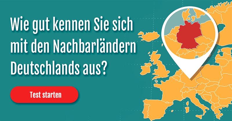 Geographie Quiz-Test: Nachbarländer von Deutschland