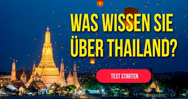 Geographie Quiz-Test: Wie gut behaupten Sie sich in Thailand?