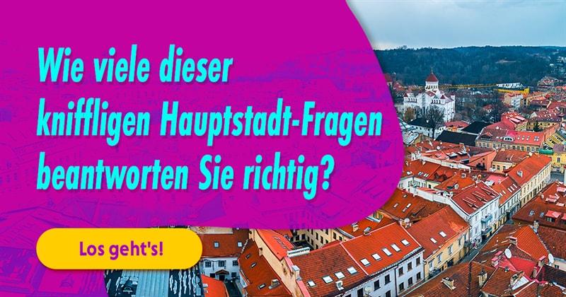 Geographie Quiz-Test: Hauptstädte-Quiz