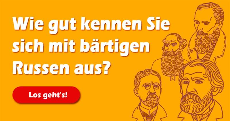 Kultur Quiz-Test: Quiz: Erraten Sie den Russen anhand seines Barts!