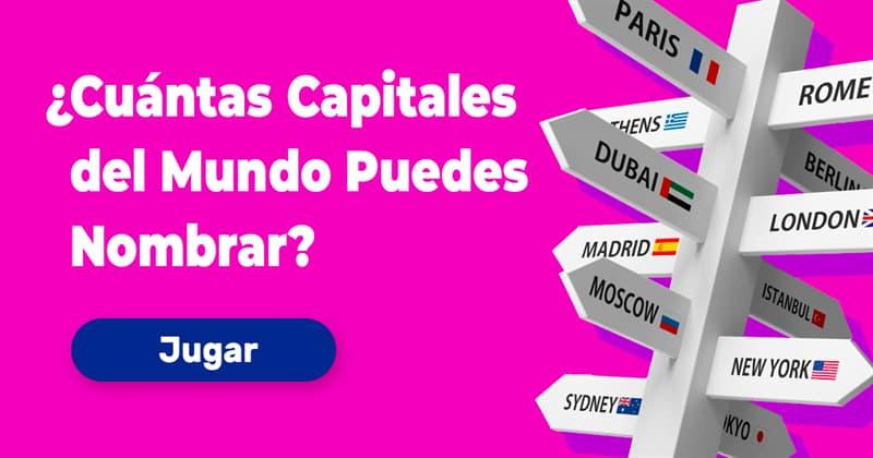 Geografía Quiz Test: ¿Cuántas Capitales del Mundo Puedes Nombrar?