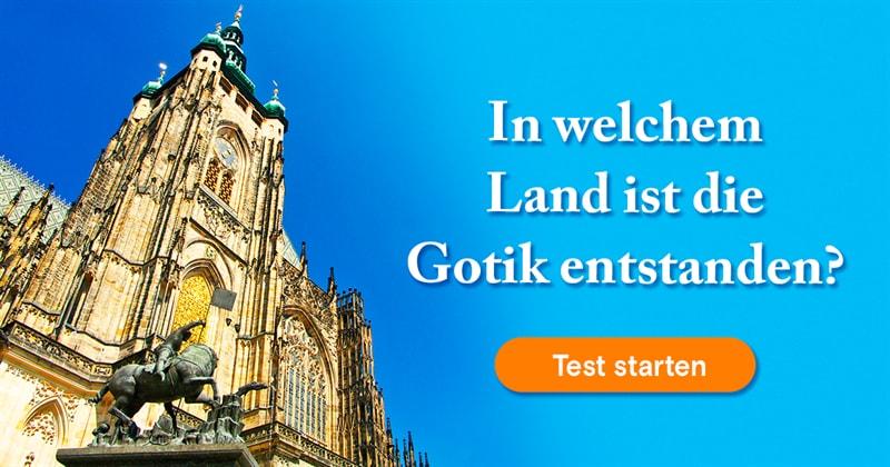Kultur Quiz-Test: Die Gotik-Quiz