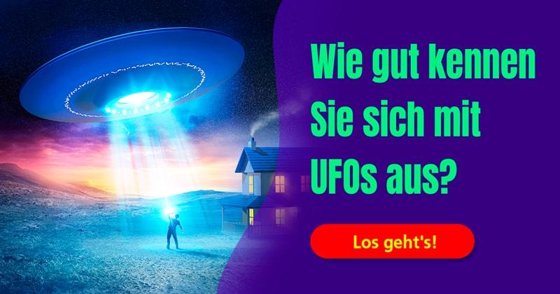 Wissenschaft Quiz-Test: UFO-Quiz