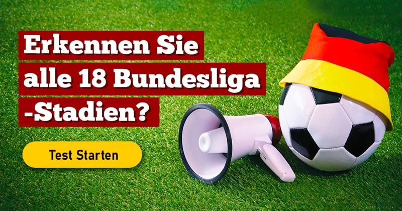 Sport Quiz-Test: Fußball-Quiz: Stadien