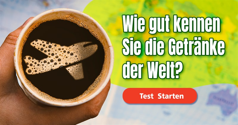 Kultur Quiz-Test: Quiz: Getränke der Welt