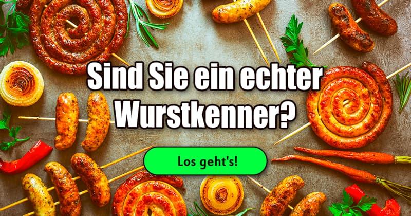 Kultur Quiz-Test: Wurst, Wurst, Wurst
