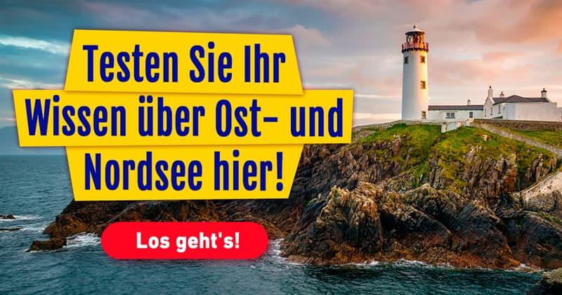 Geographie Quiz-Test: Quiz: Nordsee oder Ostsee?