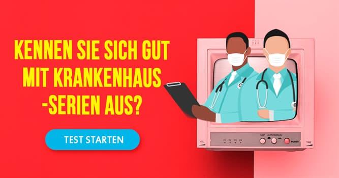 Film & Fernsehen Quiz-Test: Quiz: Krankenhaus-Serien