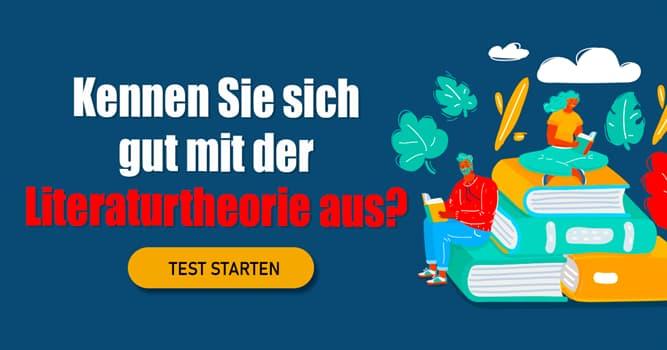 Kultur Quiz-Test: Quiz: Literaturwissenschaft