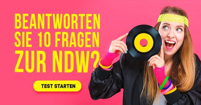 Kultur Quiz-Test: Quiz: Neue Deutsche Welle