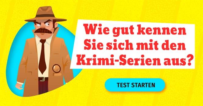 Film & Fernsehen Quiz-Test: Crime-TV-Quiz