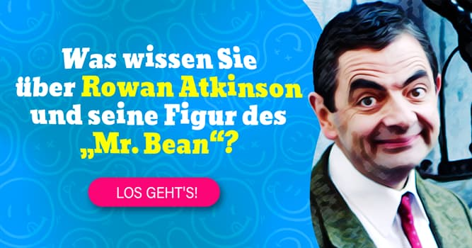 Film & Fernsehen Quiz-Test: Mr. Bean-Quiz