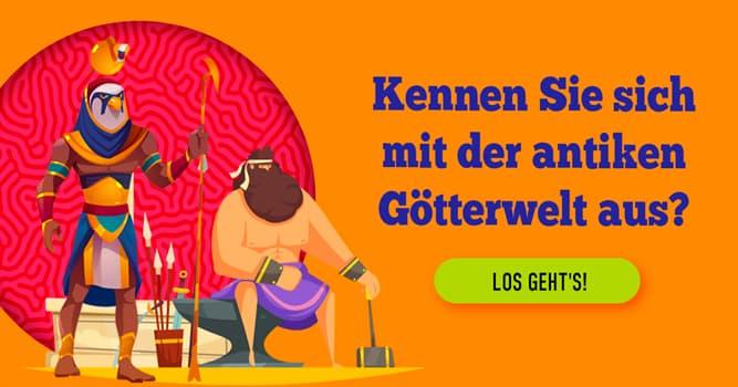 Kultur Quiz-Test: Quiz: Antike Götterwelt
