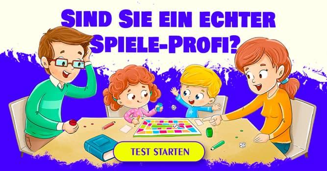 Gesellschaft Quiz-Test: Quiz: Gesellschaftsspiele